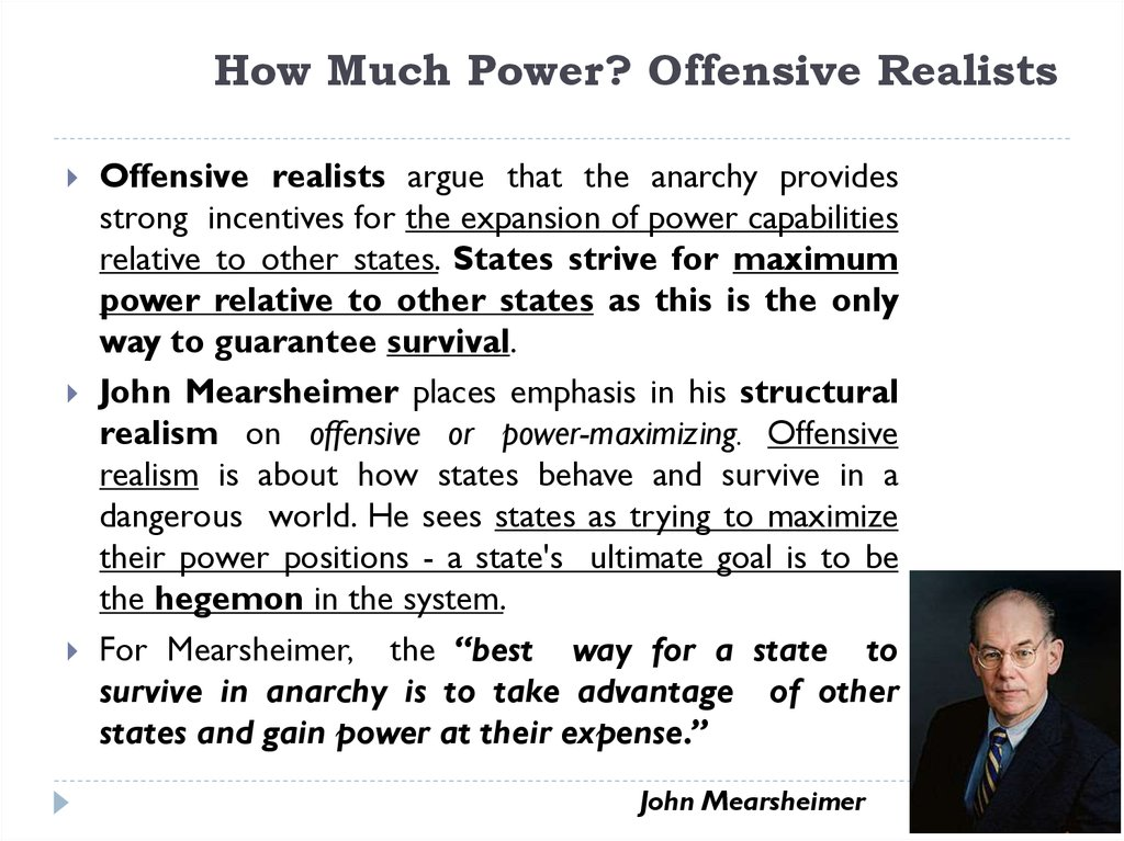 How Much Power? Offensive Realists