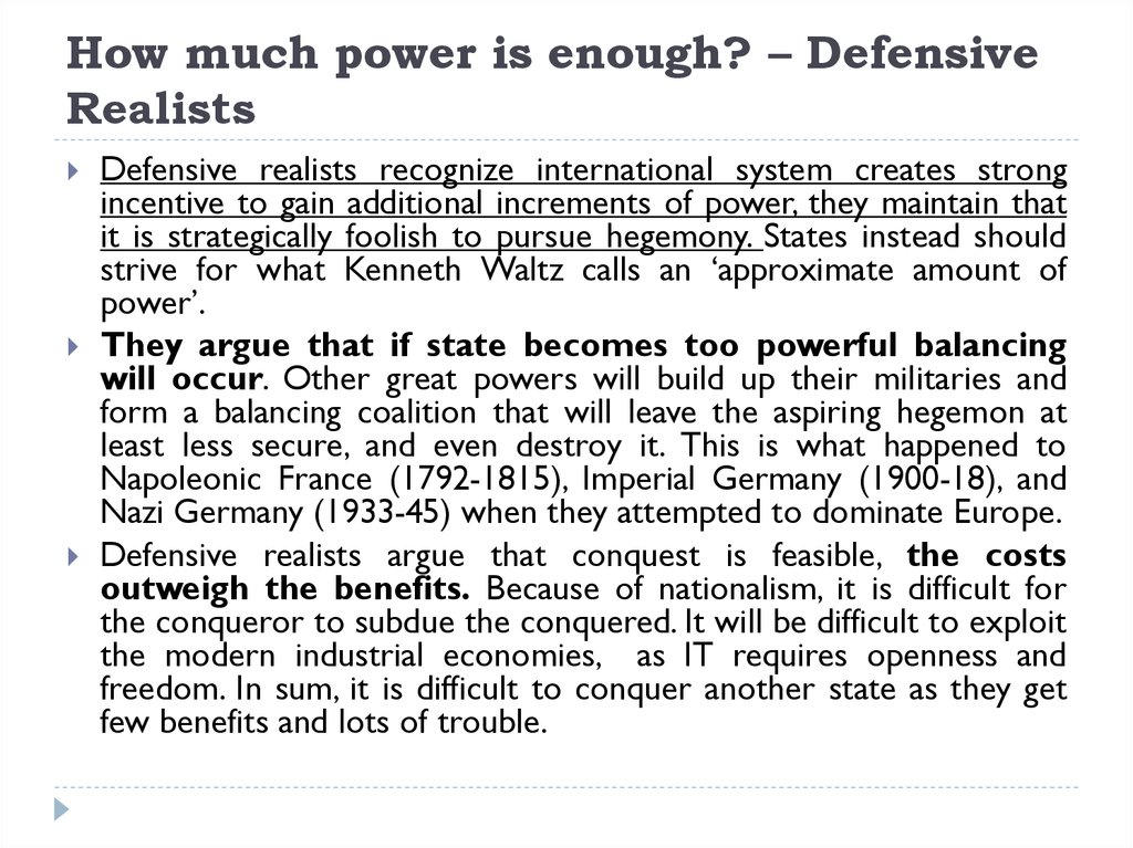 How much power is enough? – Defensive Realists