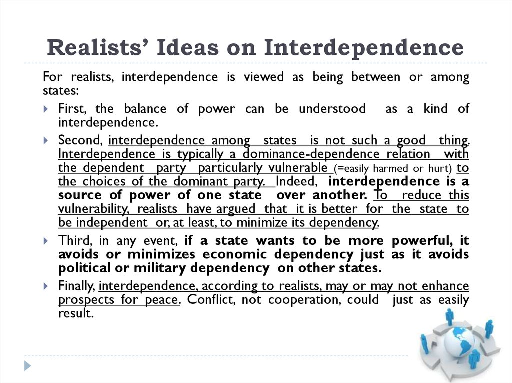 Realists' Ideas on Interdependence