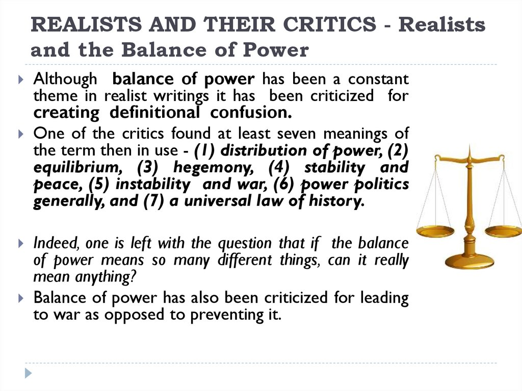 REALISTS AND THEIR CRITICS - Realists and the Balance of Power