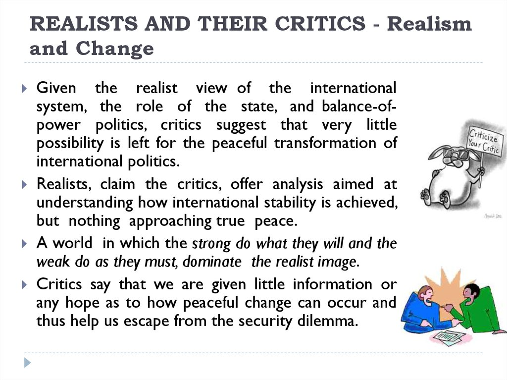 REALISTS AND THEIR CRITICS - Realism and Change