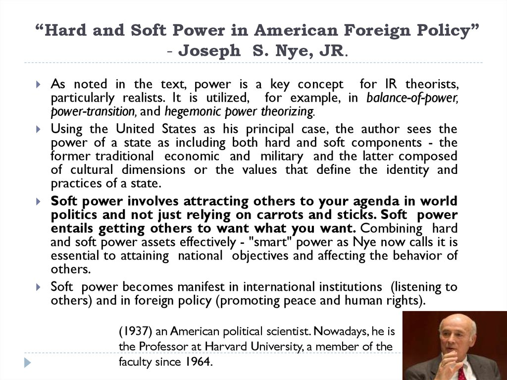 """Hard and Soft Power in American Foreign Policy"" - Joseph S. Nye, JR."