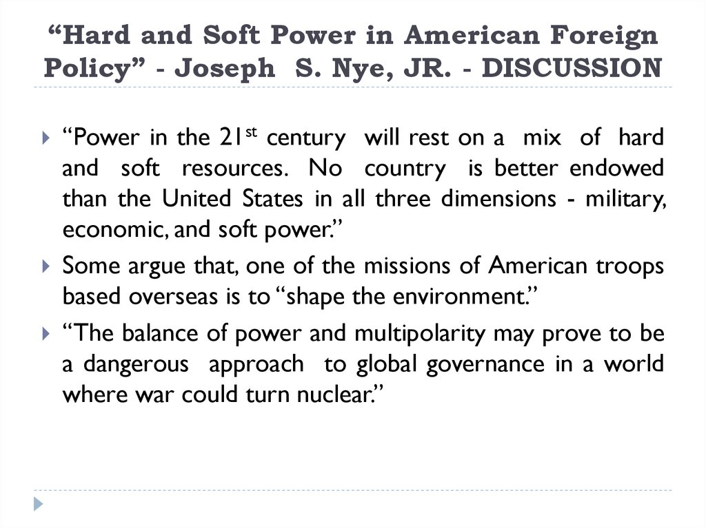 """Hard and Soft Power in American Foreign Policy"" - Joseph S. Nye, JR. - DISCUSSION"