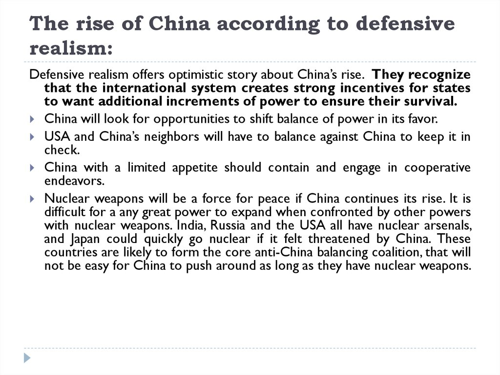 The rise of China according to defensive realism: