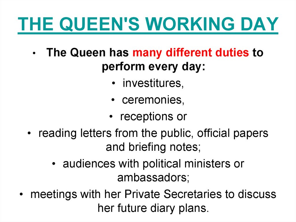 THE QUEEN'S WORKING DAY