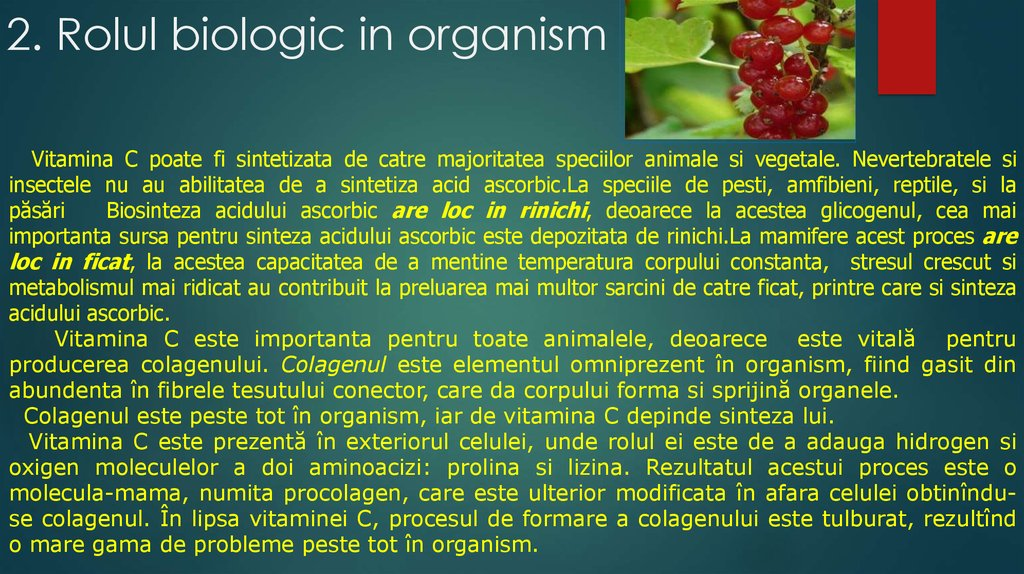 2. Rolul biologic in organism