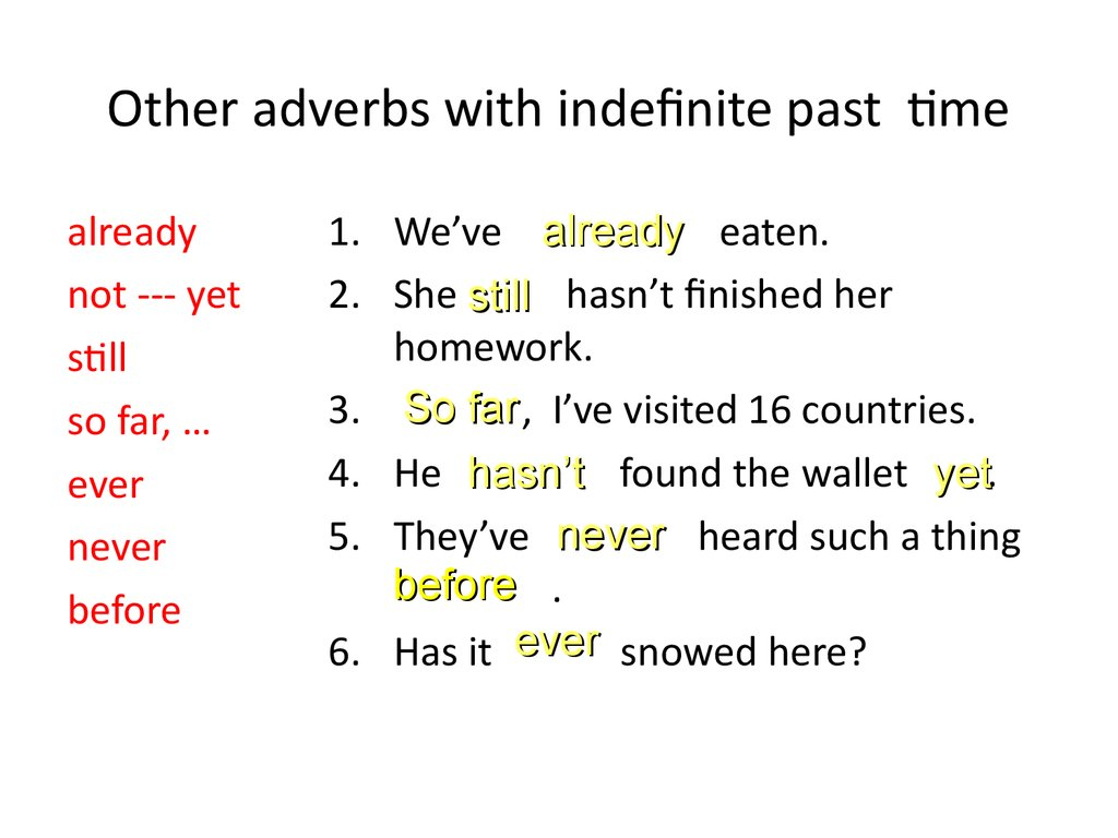 Other adverbs with indefinite past time