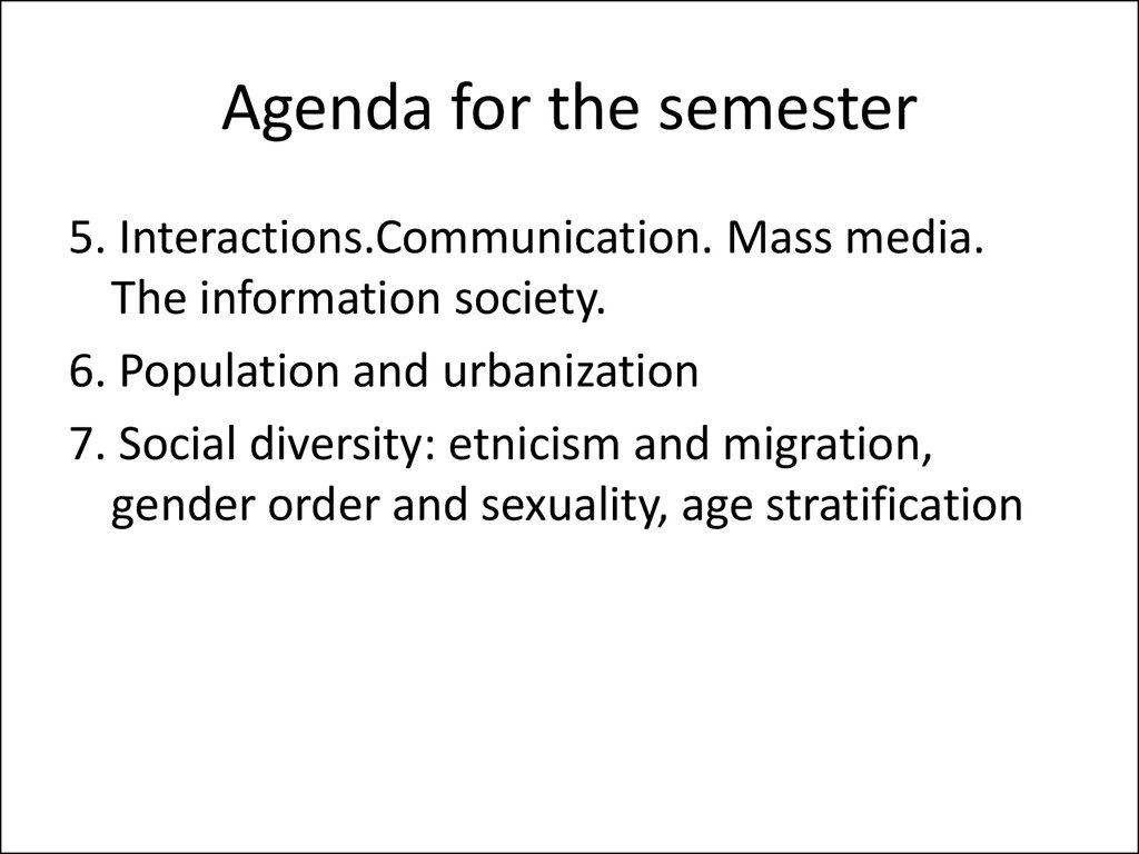 Agenda for the semester