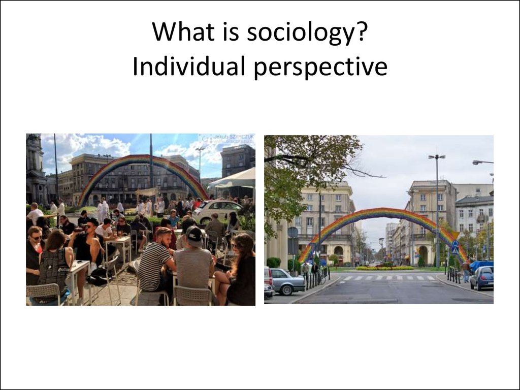 What is sociology? Individual perspective