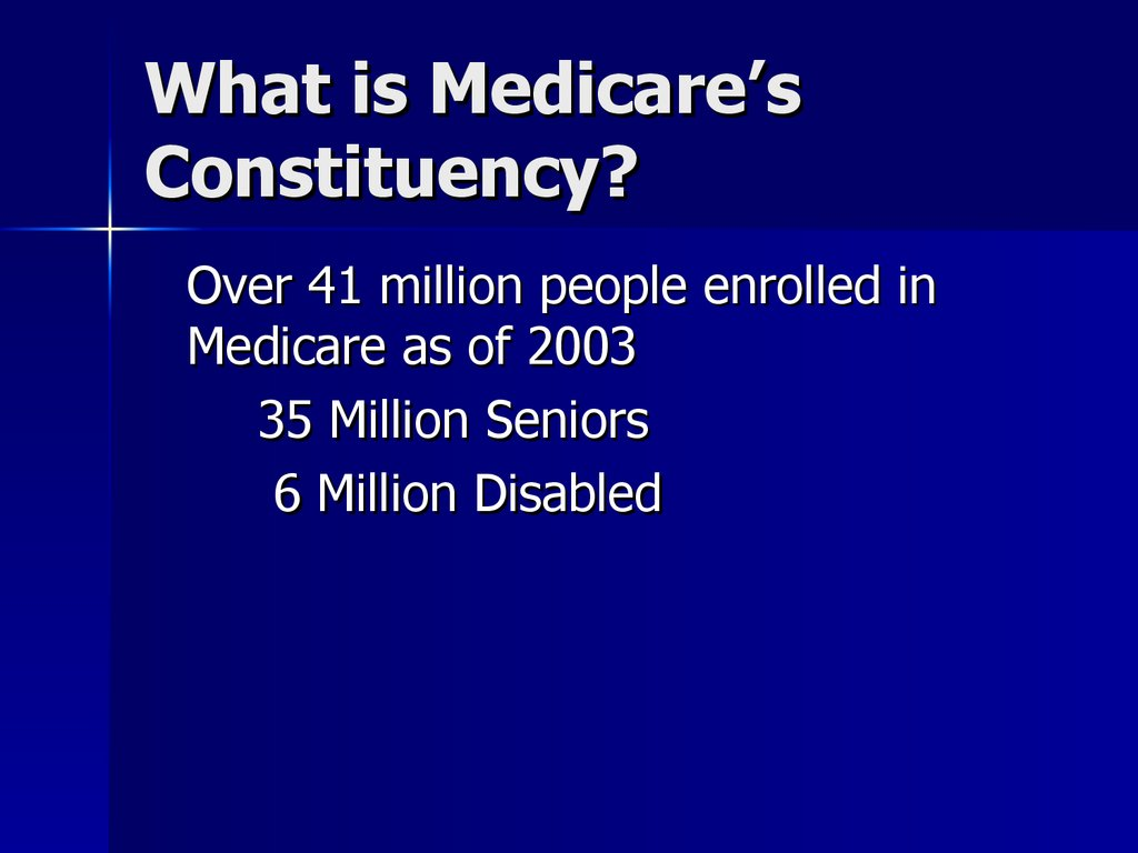 What is Medicare's Constituency?