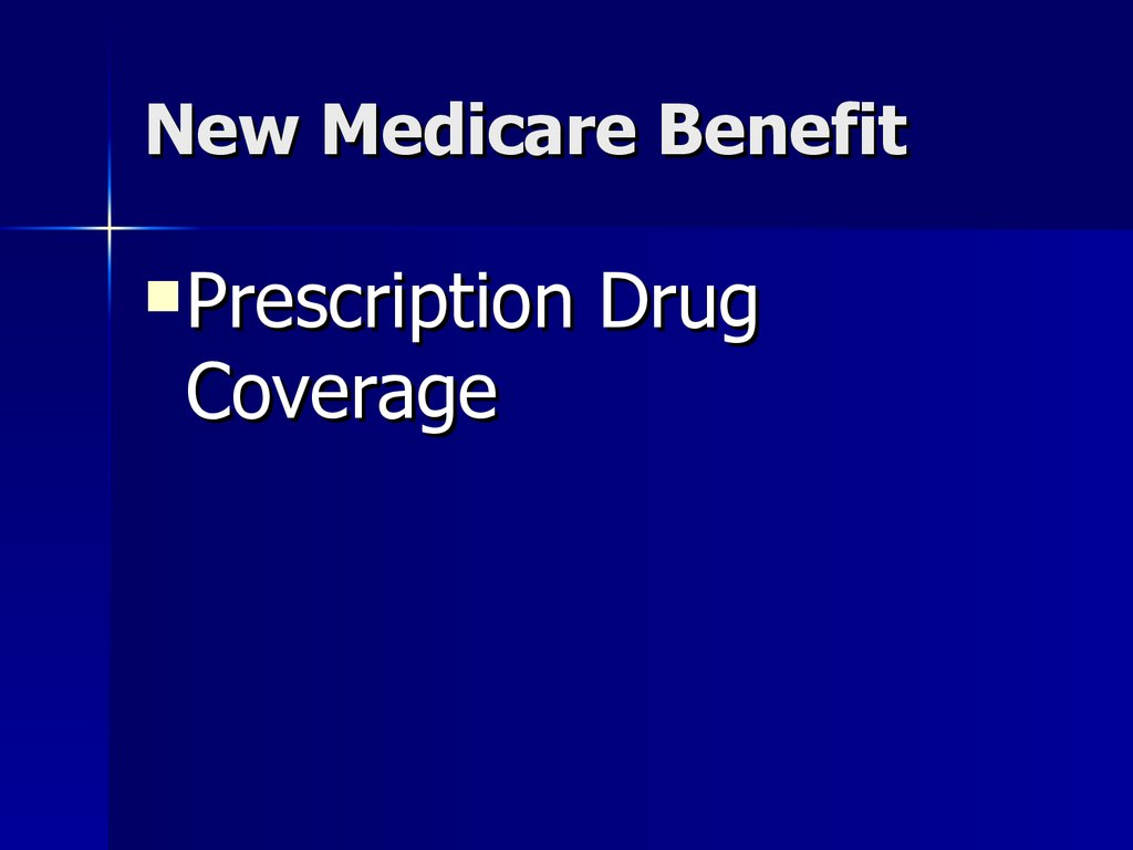 New Medicare Benefit