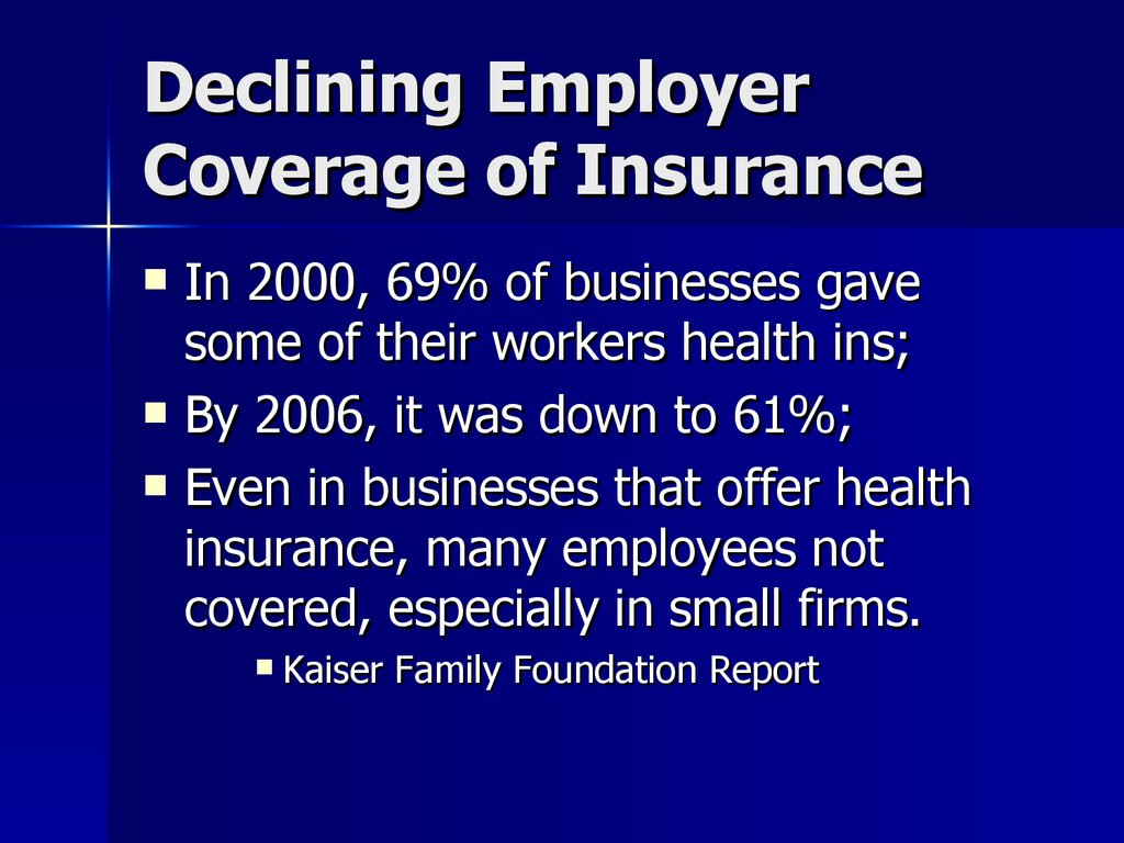Declining Employer Coverage of Insurance