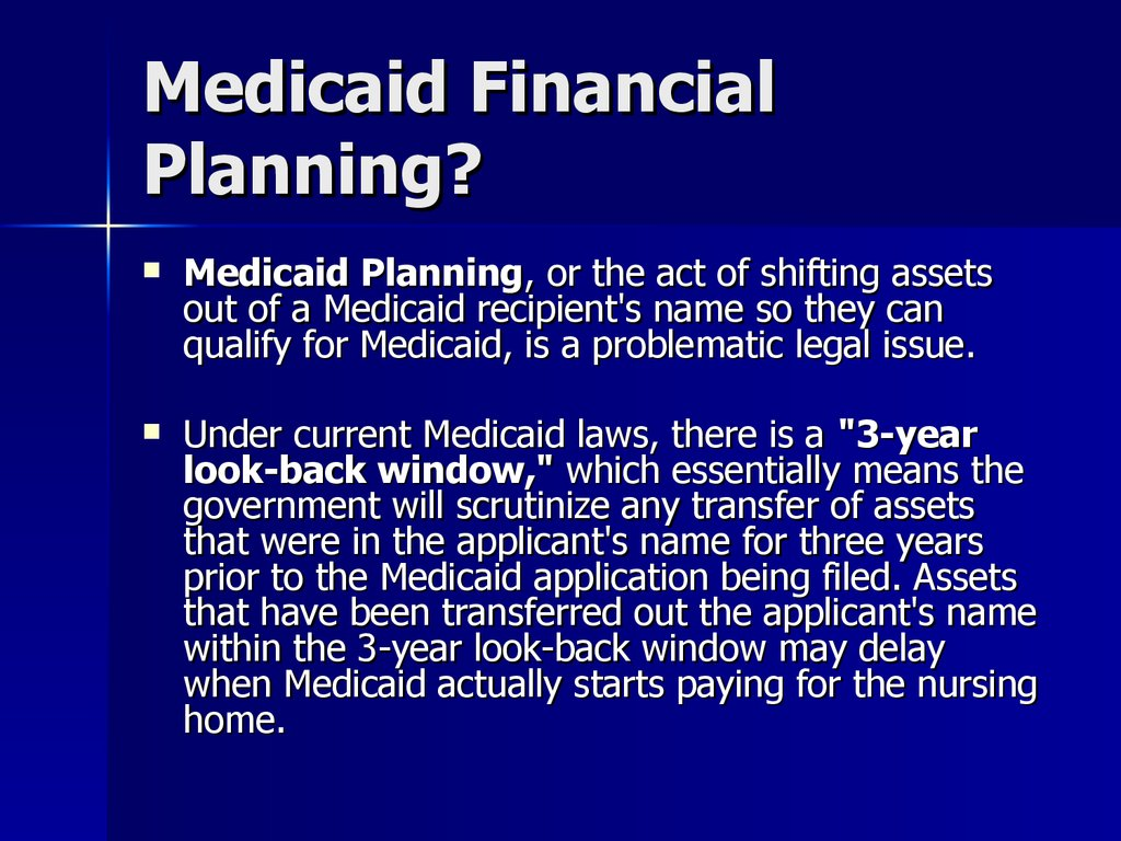 Medicaid Financial Planning?