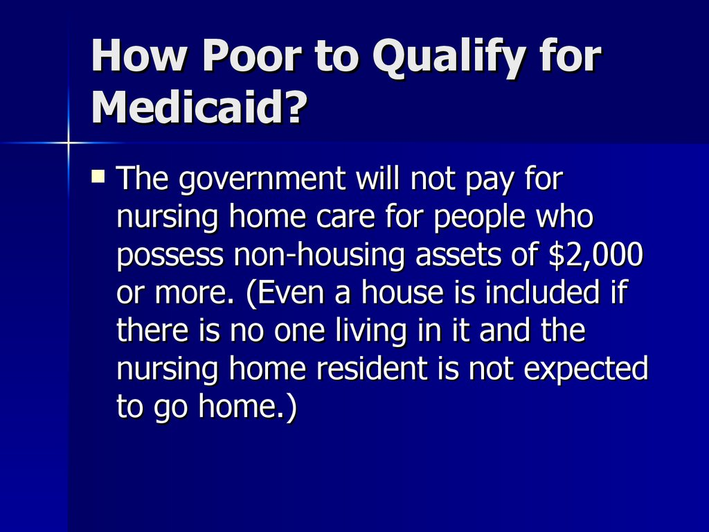 How Poor to Qualify for Medicaid?