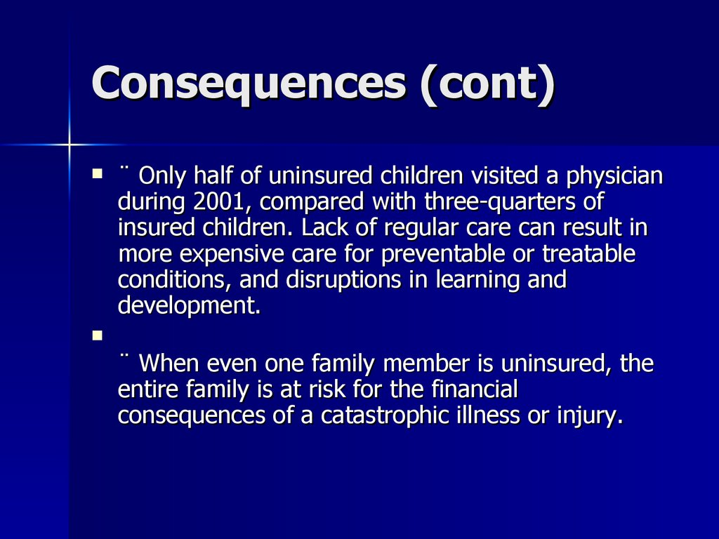 Consequences (cont)