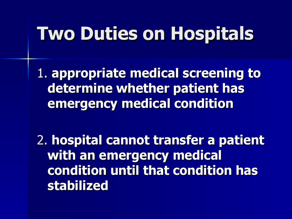 Two Duties on Hospitals