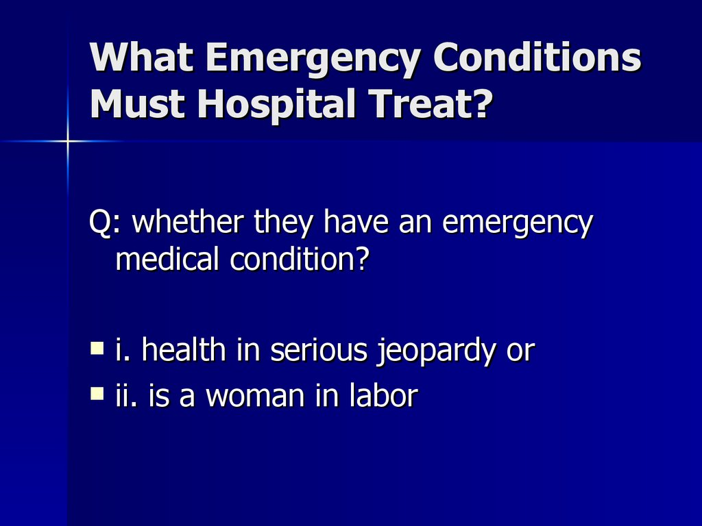 What Emergency Conditions Must Hospital Treat?