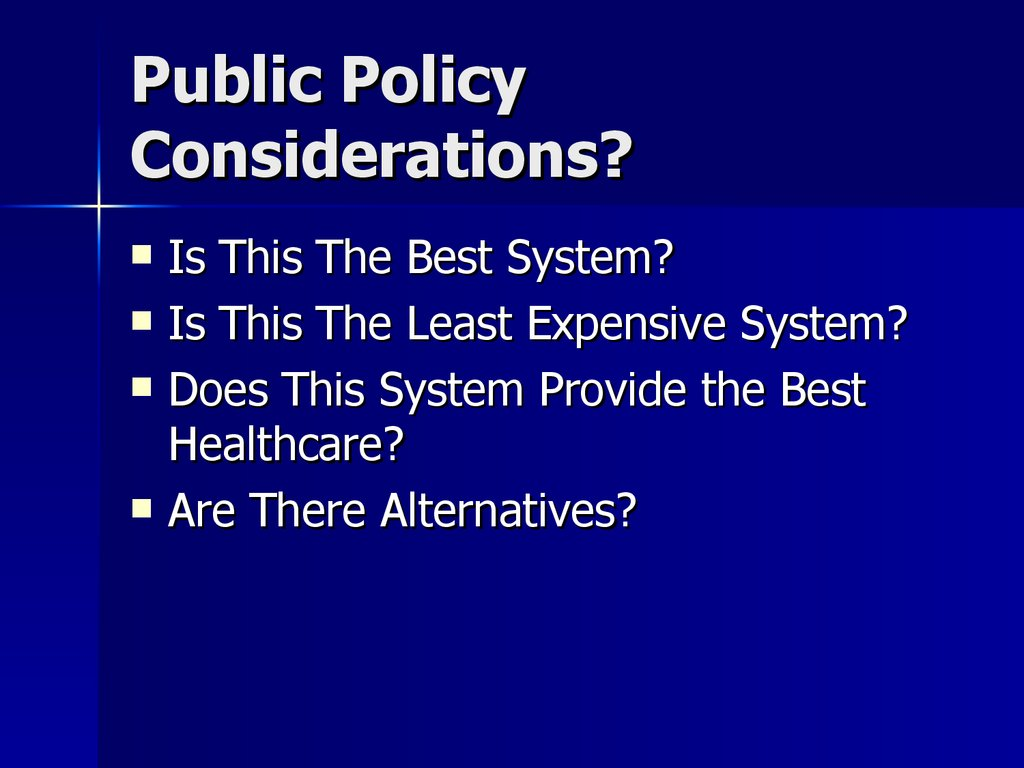 Public Policy Considerations?
