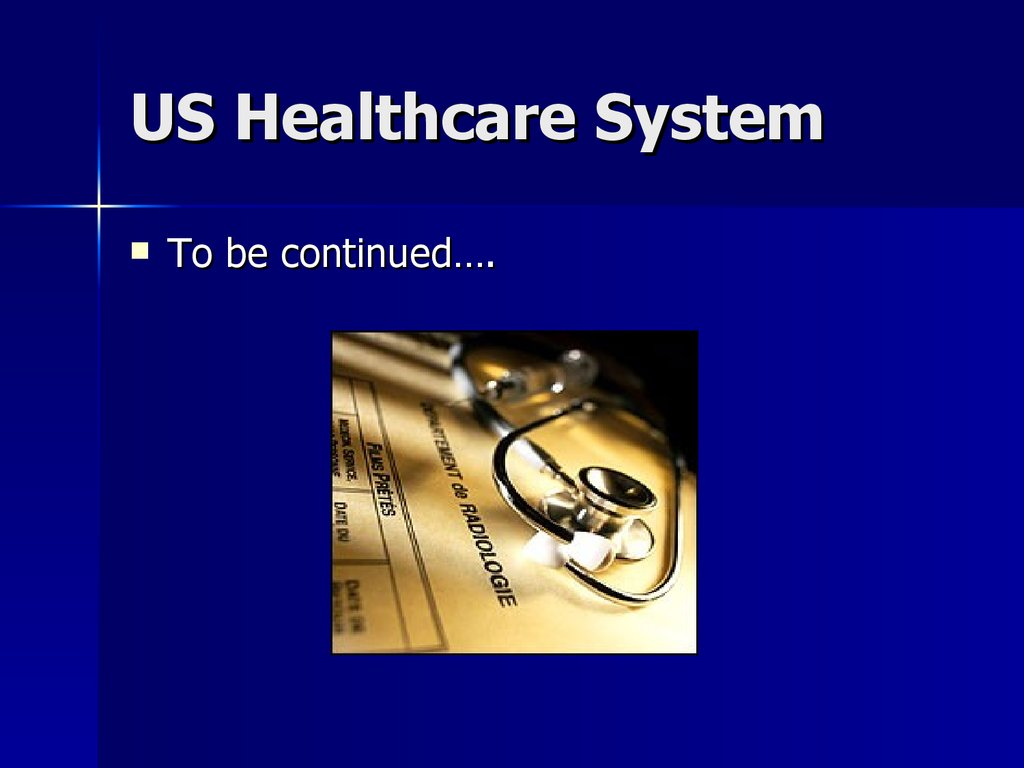 US Healthcare System