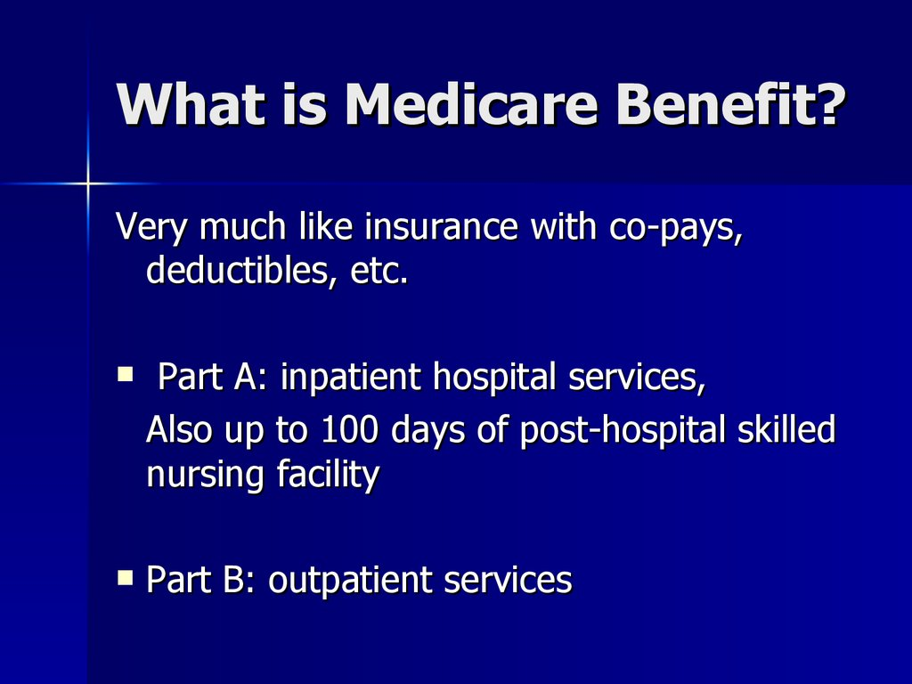 What is Medicare Benefit?