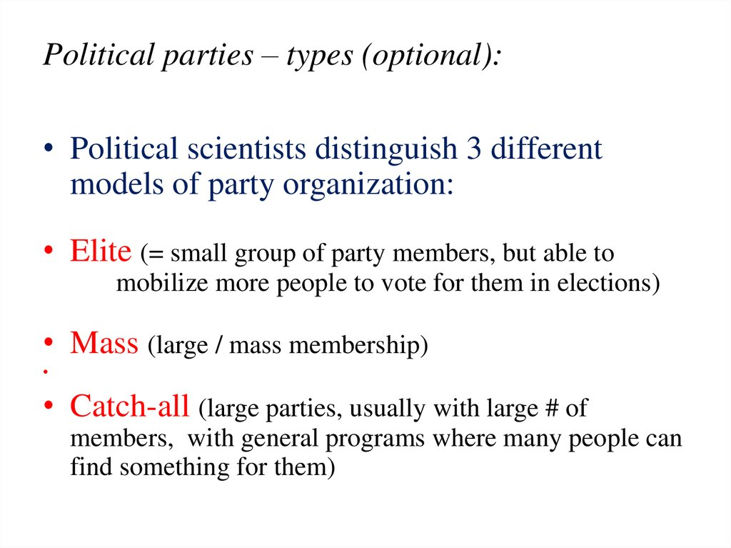 Political parties – types (optional):