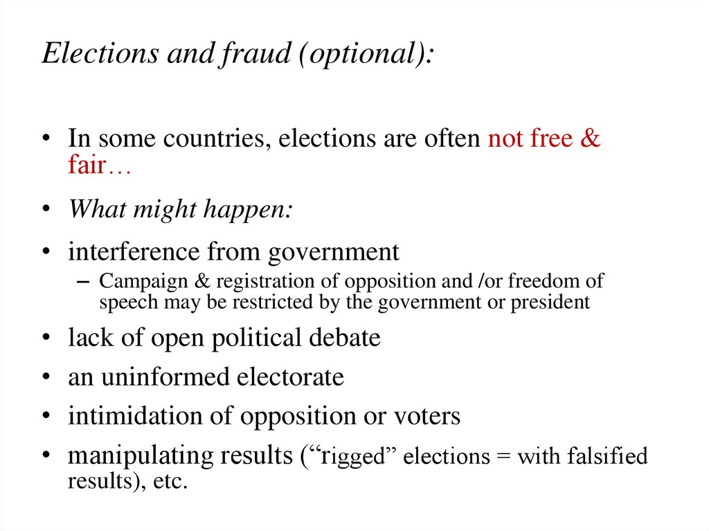 Elections and fraud (optional):