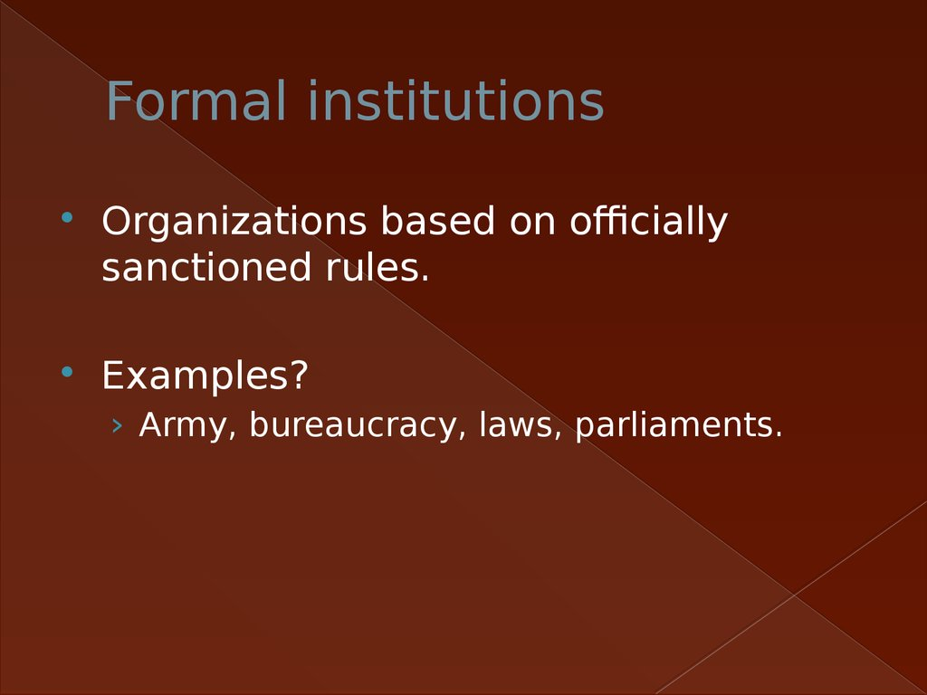 Formal institutions