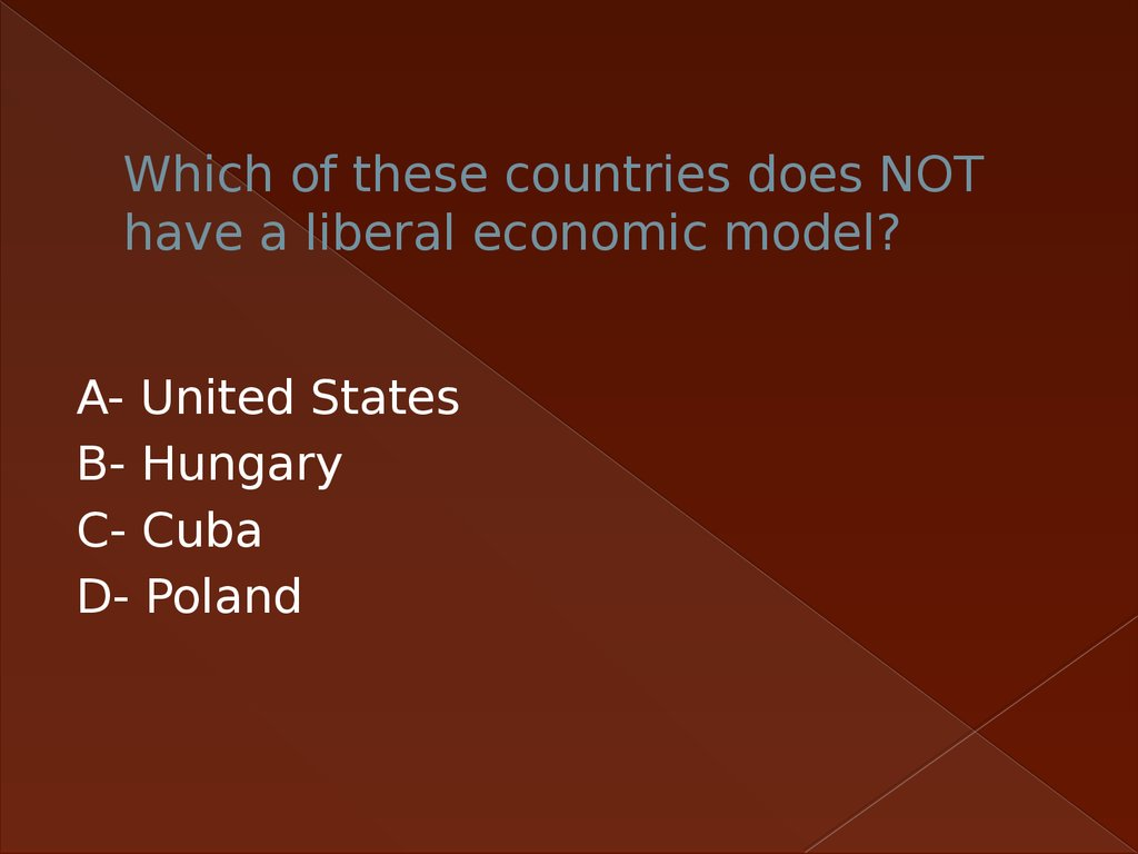 Which of these countries does NOT have a liberal economic model?