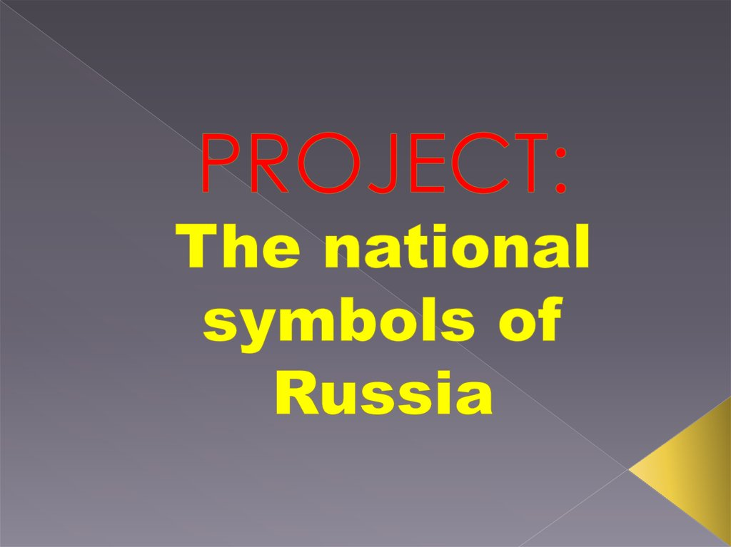 PROJECT: The national symbols of Russia