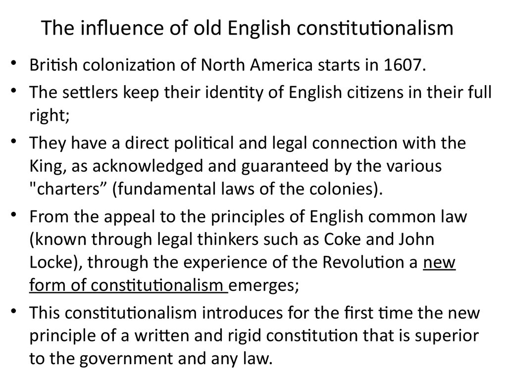 The influence of old English constitutionalism