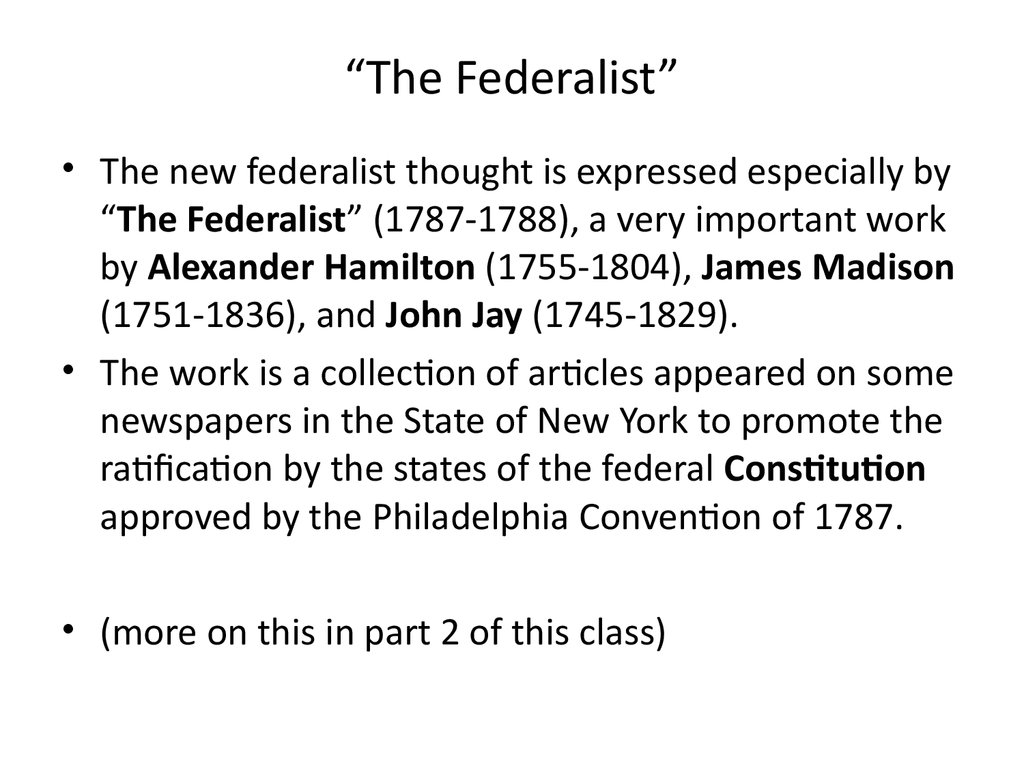 """The Federalist"""