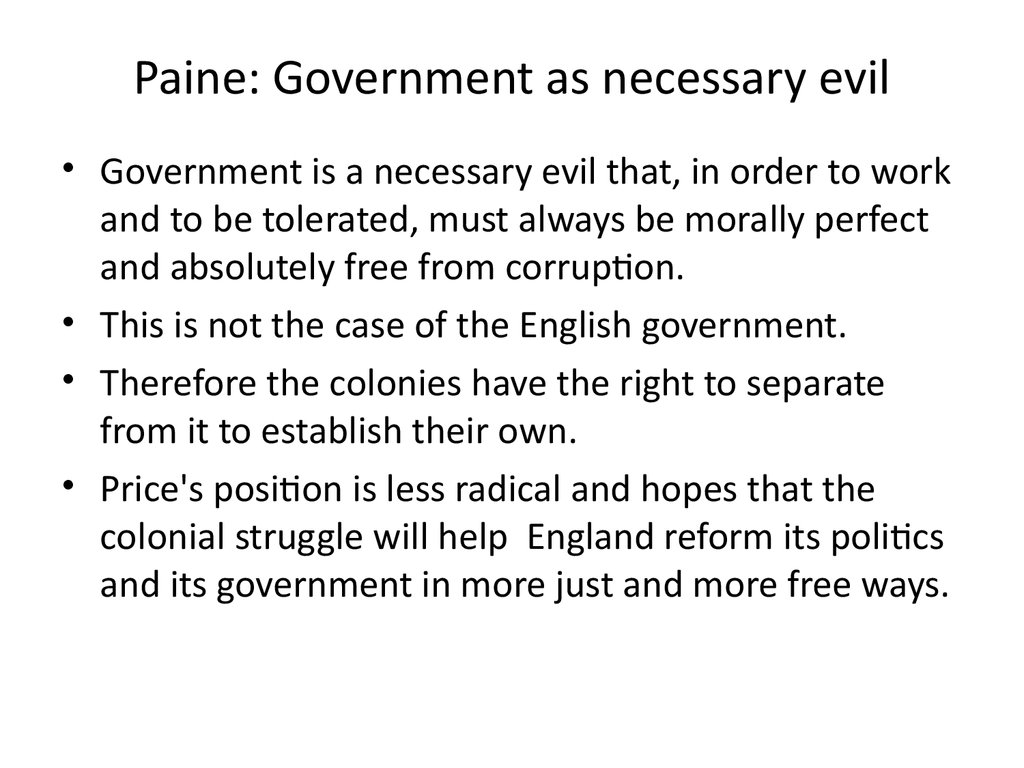 Paine: Government as necessary evil