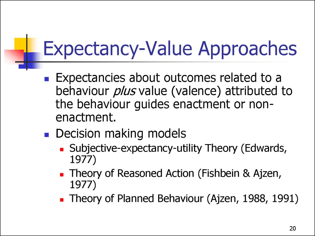 Expectancy-Value Approaches