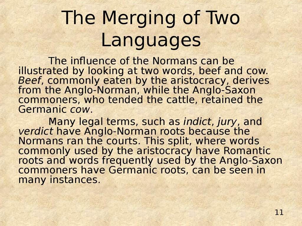 The Merging of Two Languages