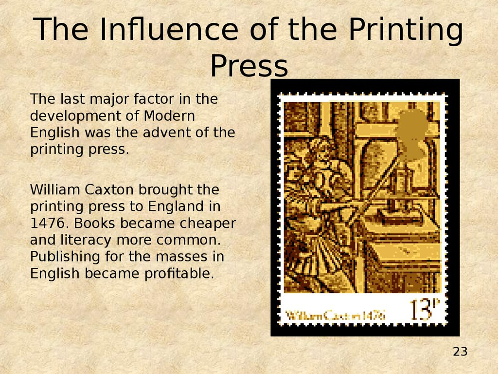The Influence of the Printing Press