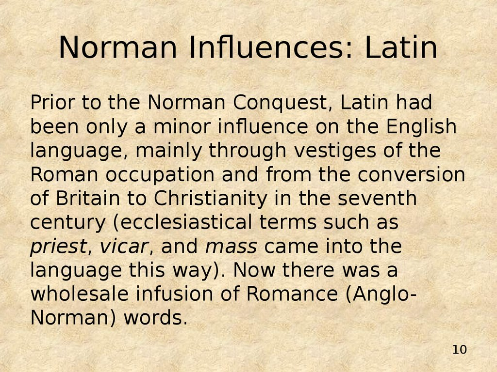 Norman Influences: Latin