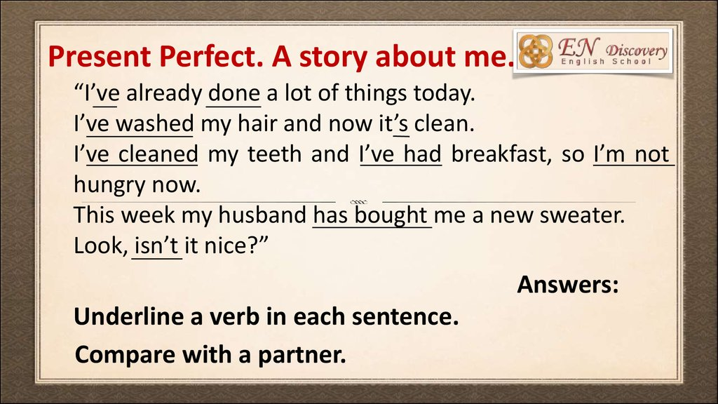 Present Perfect. A story about me.