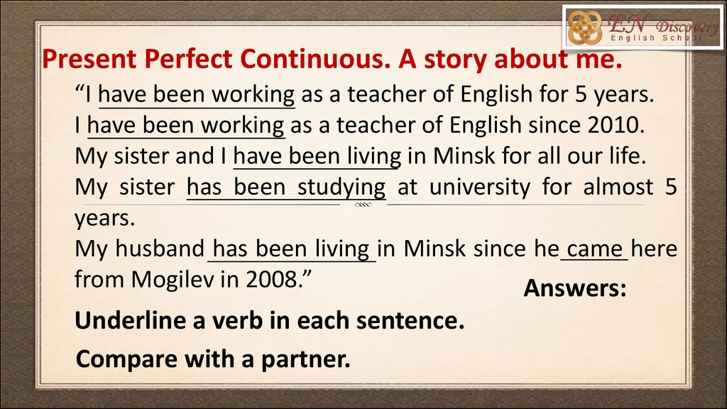 Present Perfect Continuous. A story about me.