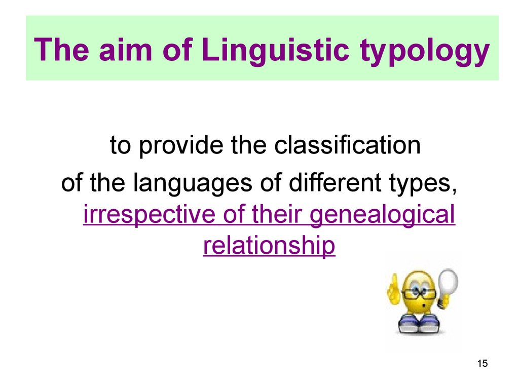 The aim of Linguistic typology