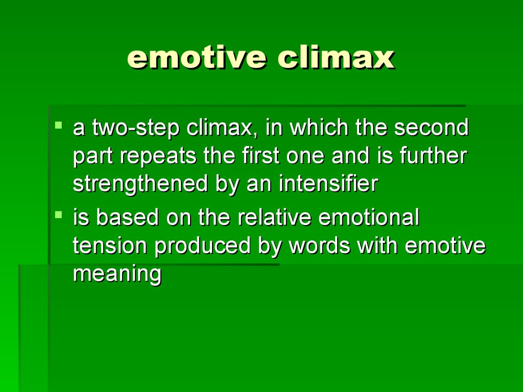 emotional climax essay Phcc writing center narrative essay page 1 of 3 last update: 12 july 2016 the narrative essay telling a story often one of the very first essays assigned in a composition class, a narrative essay is an essay that tells a story.