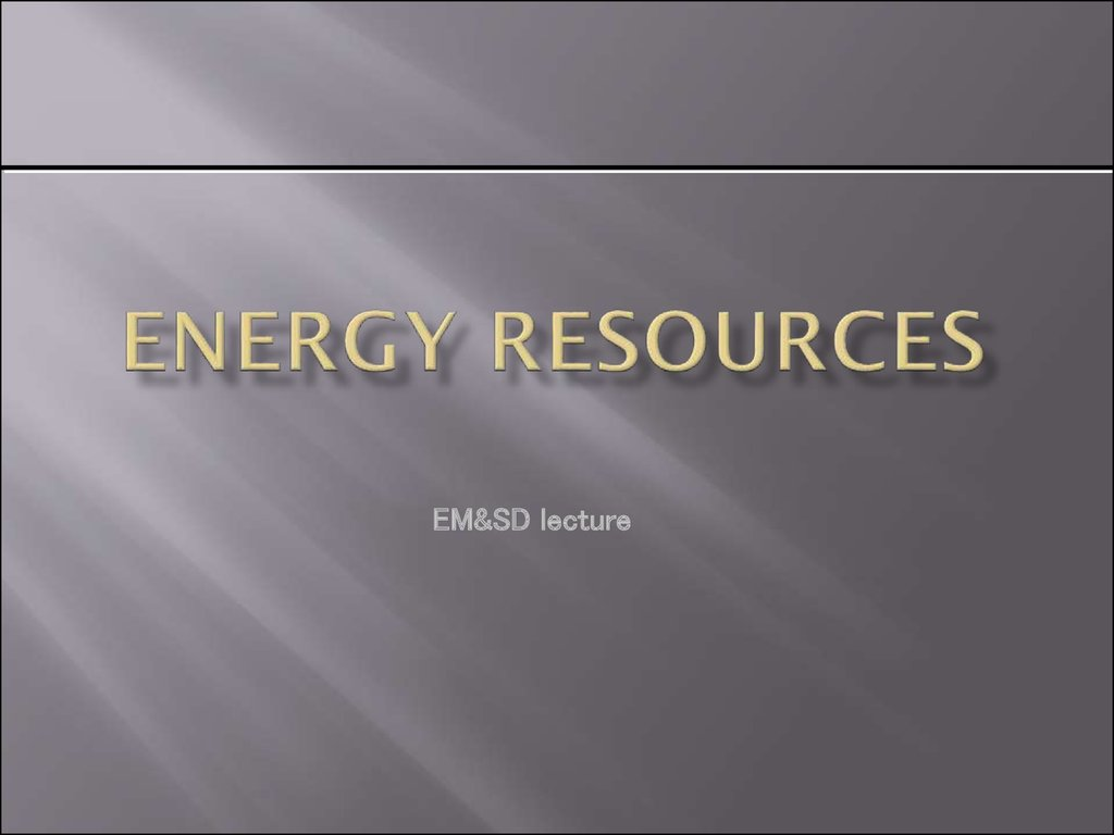 Energy Resources
