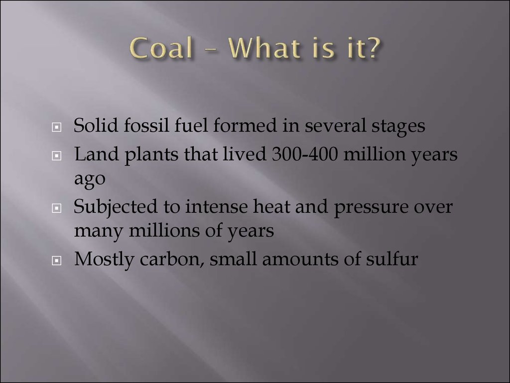 Coal – What is it?
