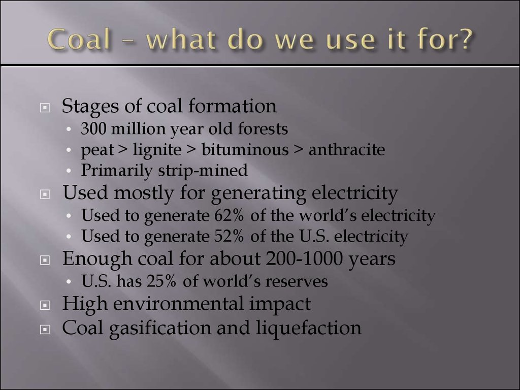 Coal – what do we use it for?