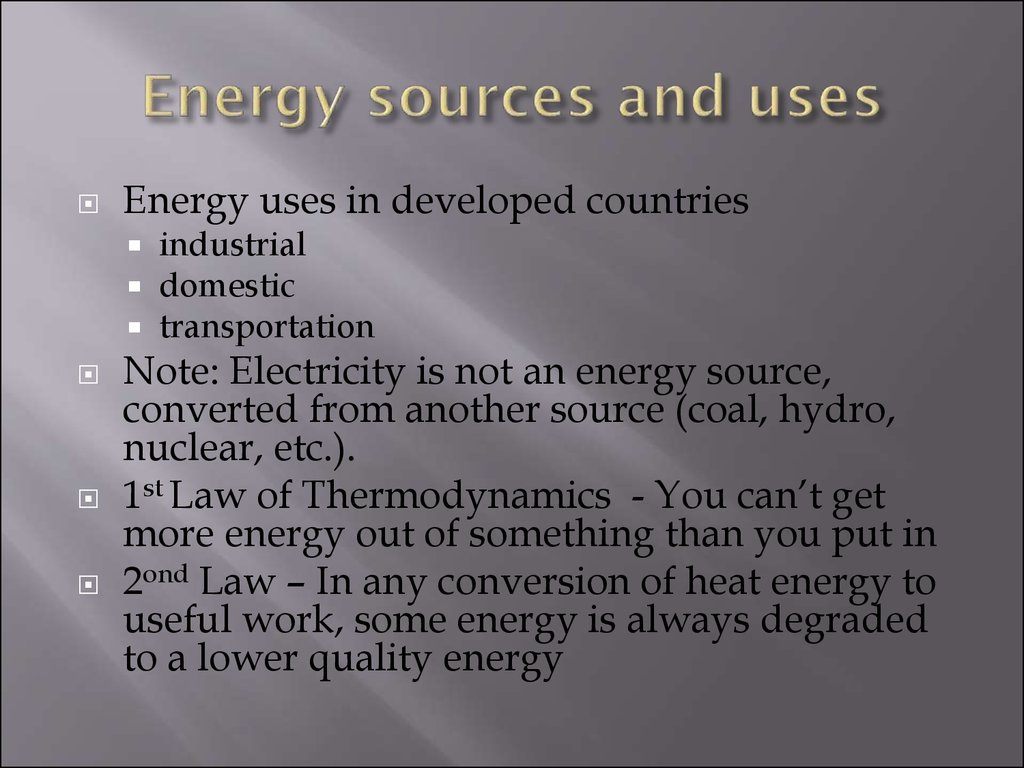 Energy sources and uses