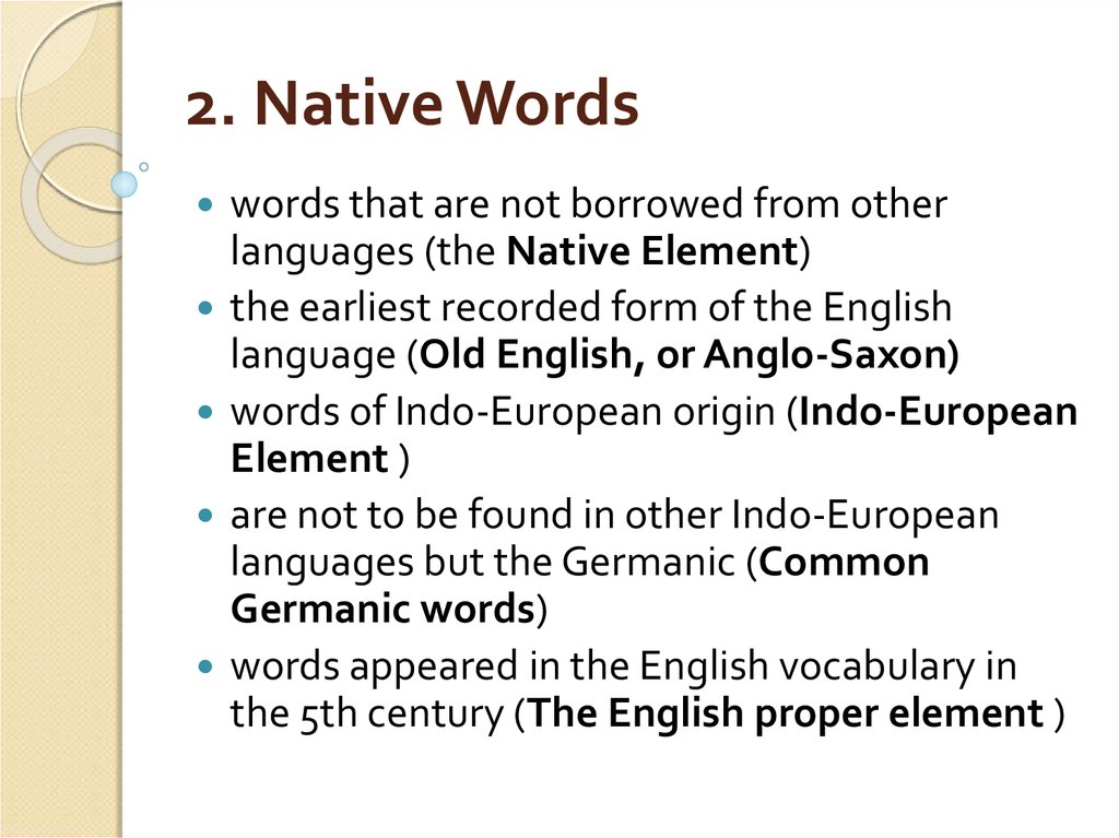 2. Native Words