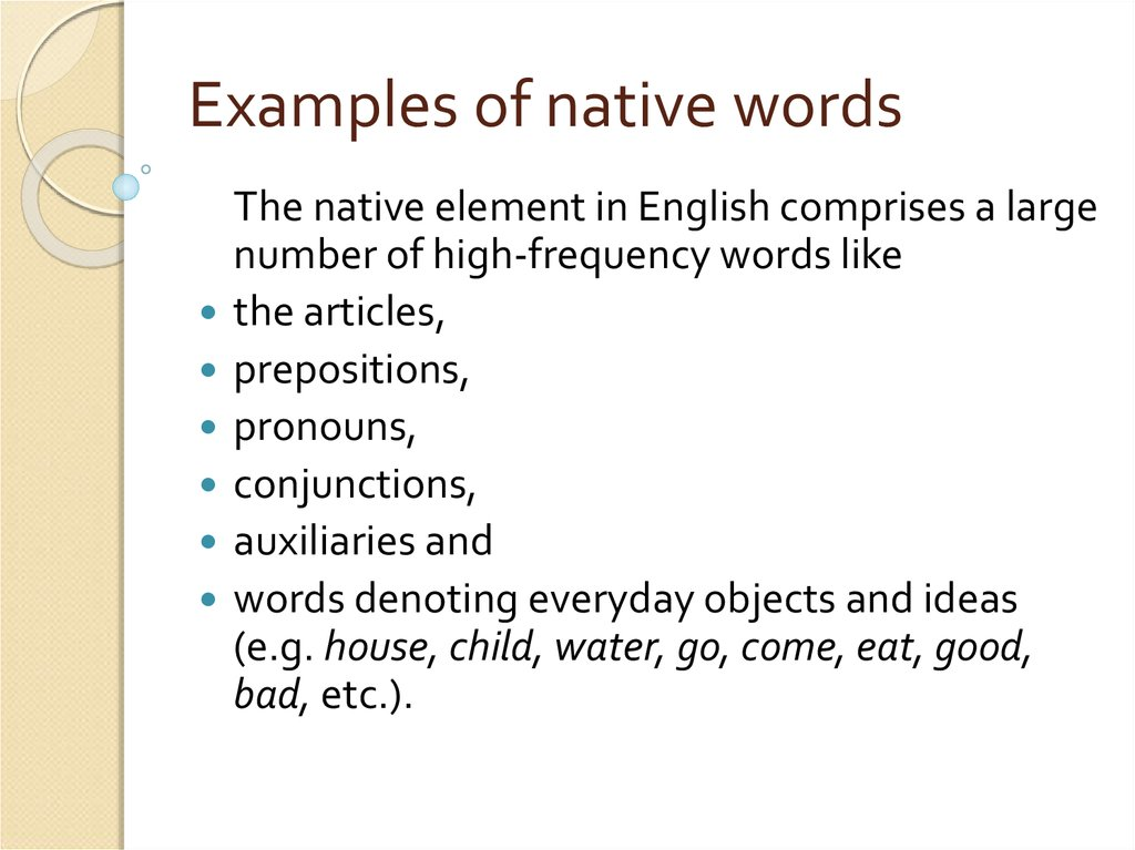 Examples of native words