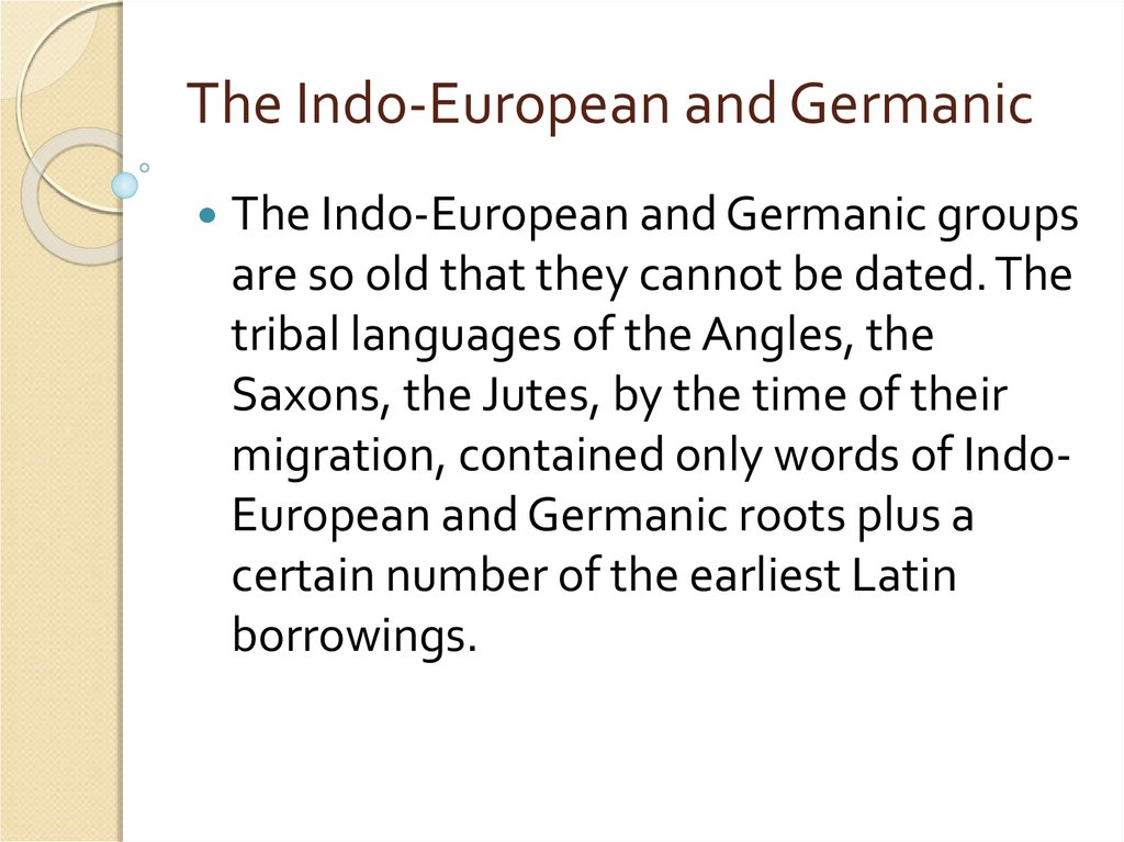 The Indo-European and Germanic