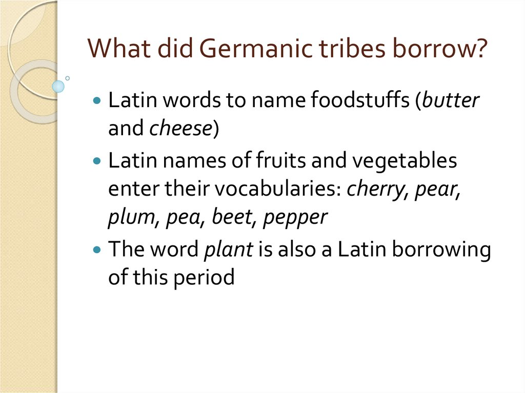 What did Germanic tribes borrow?