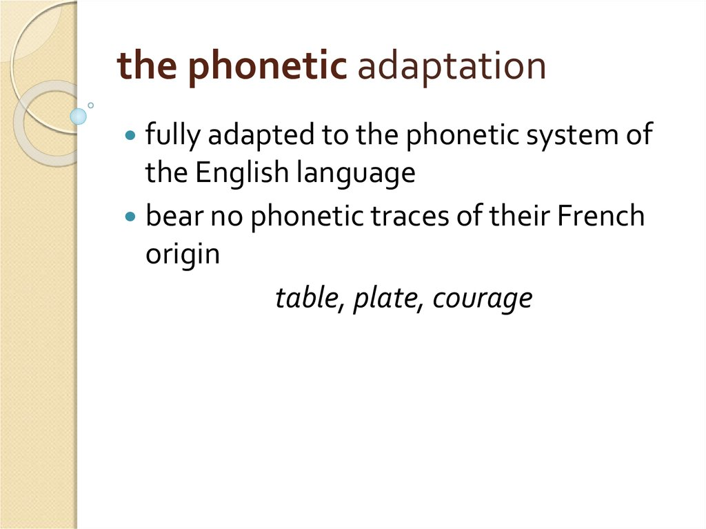 the phonetic adaptation