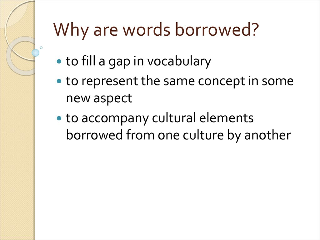 Why are words borrowed?